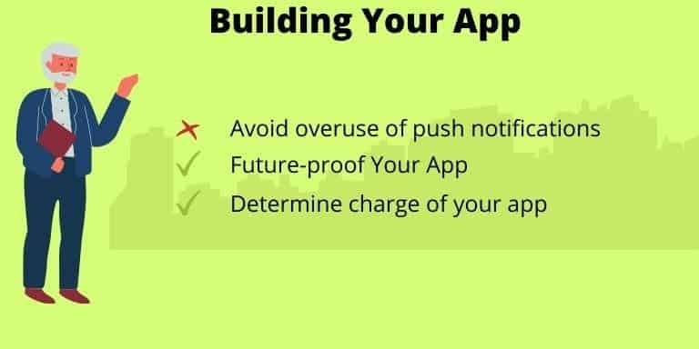 Sixth step to develop an app is to Building Your App