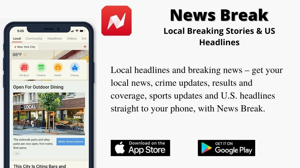News Break App: Local Breaking Stories & US Headlines